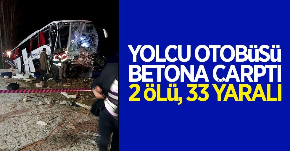 Korkunç kaza: 2 ölü 33 yaralı