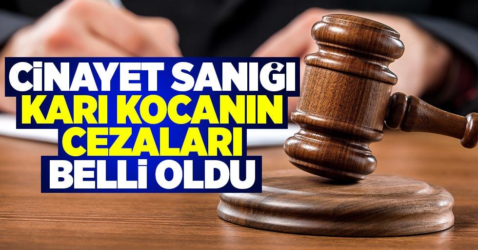 Samsun'da cinayet sanığı karı kocanın cezaları belli oldu
