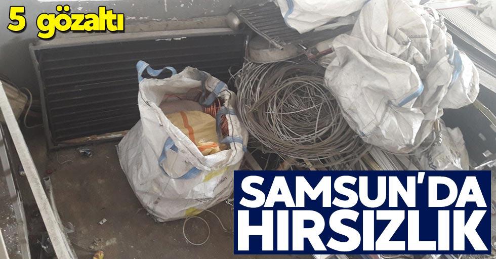 Samsun'da hırsızlık: 5 gözaltı