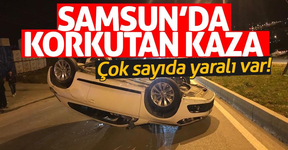 Samsun'da korkutan kaza! Çok sayıda yaralı var