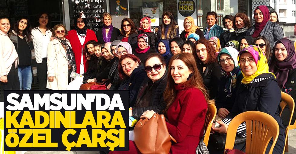 Samsun'da kadınlara özel çarşı