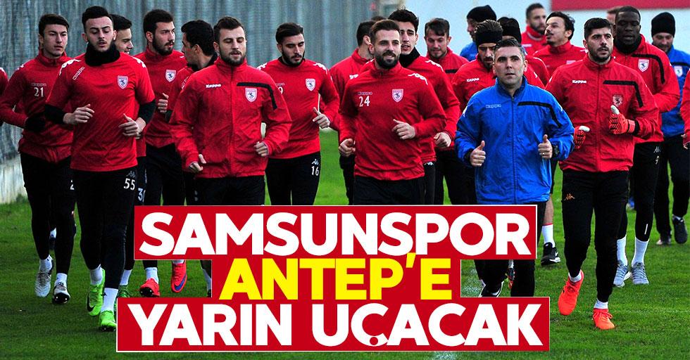 Samsunspor Antep'e yarın uçacak