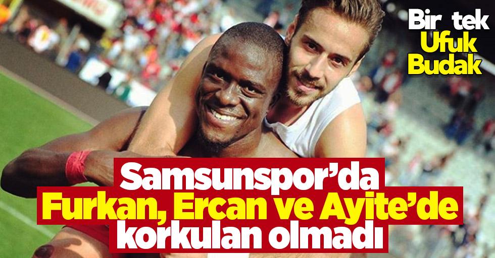 Samsunspor'da Furkan, Ercan ve Ayite'de korkulan olmadı