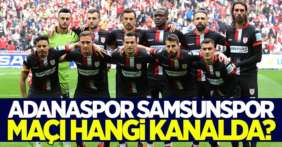 Adanaspor Samsunspor maçı hangi kanalda saat kaçta?