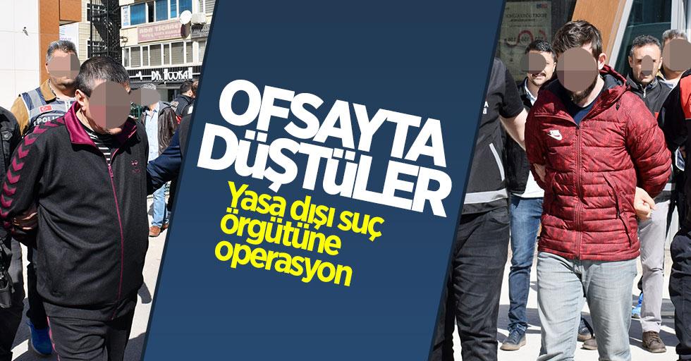 Samsun'da Ofsayt operasyonu