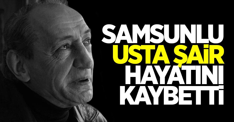 Samsunlu usta şair Cemal Safi hayatını kaybetti