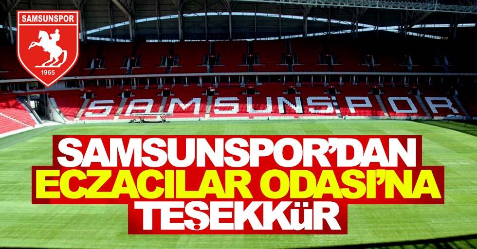 Samsunspor'dan EczacılarOdası'na teşekkür