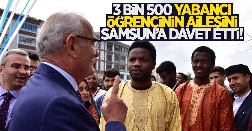 Yabancı öğrencilerin aileleri Samsun'a davet edildi