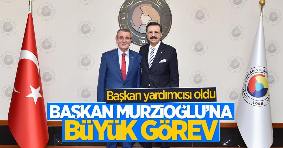 Başkan Murzioğlu'na büyük görev: Başkan yardımcısı oldu