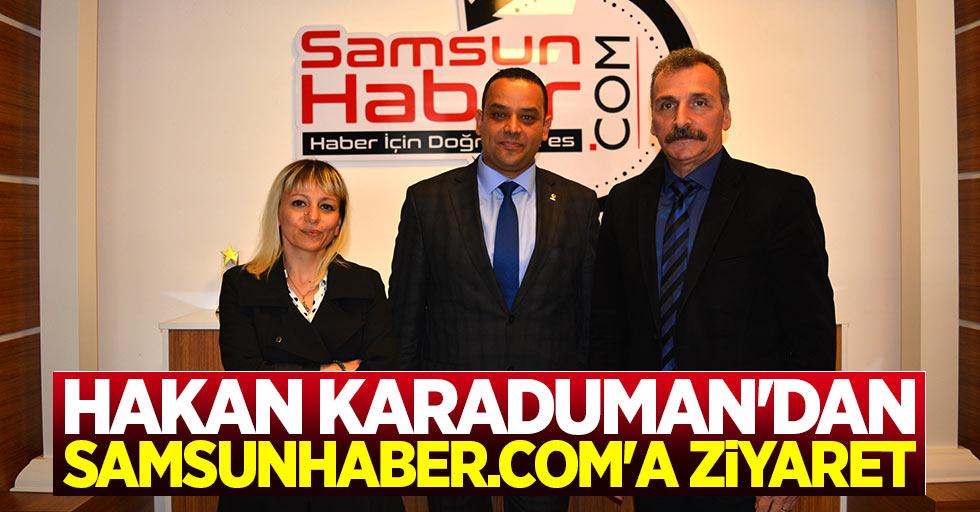 Hakan Karaduman'dan Samsunhaber.com'a ziyaret