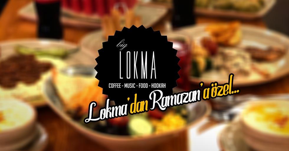 Lokma'dan Ramazan'a özel...