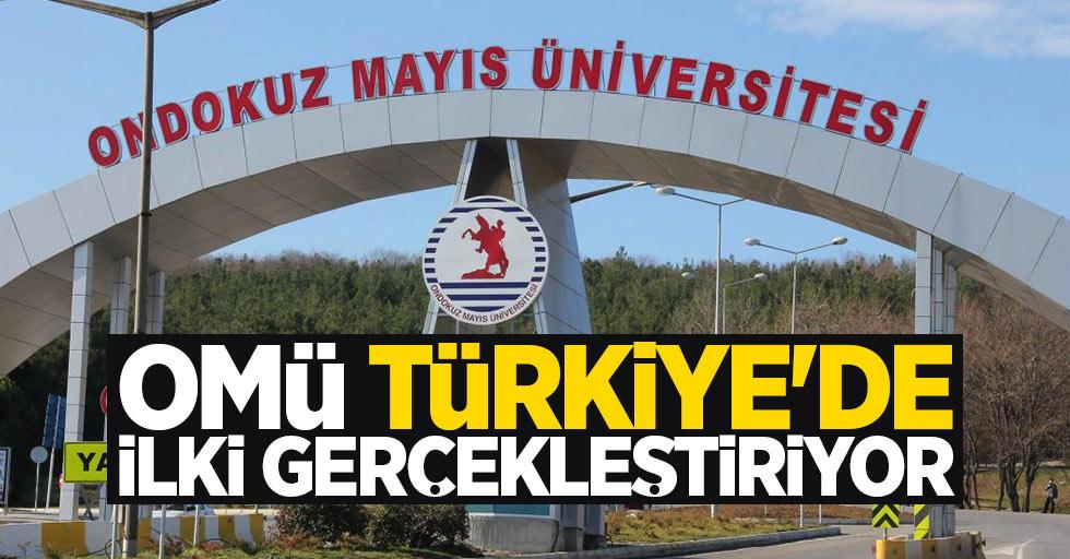 OMÜ, Türkiye'de ilki gerçekleştiriyor