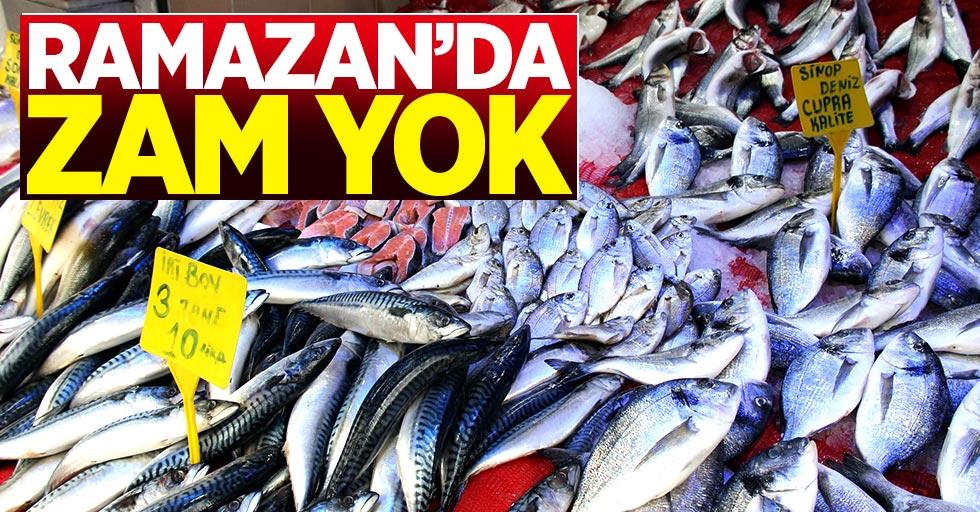Ramazan'da balığa zam yok