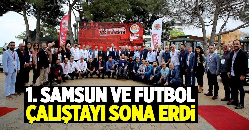 Samsun'da Çalıştay sona erdi