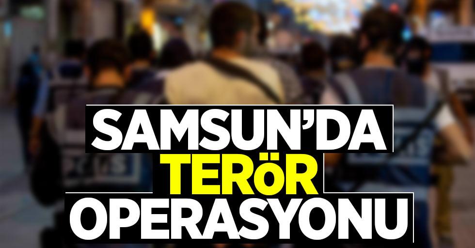 Samsun'dan terör operasyonu: 10 gözaltı