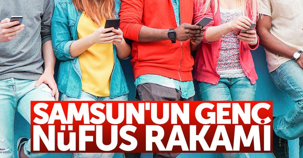 Samsun'un genç nüfus rakamı