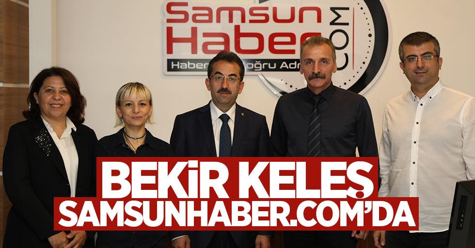 Bekir Keleş Samsunhaber.com'da