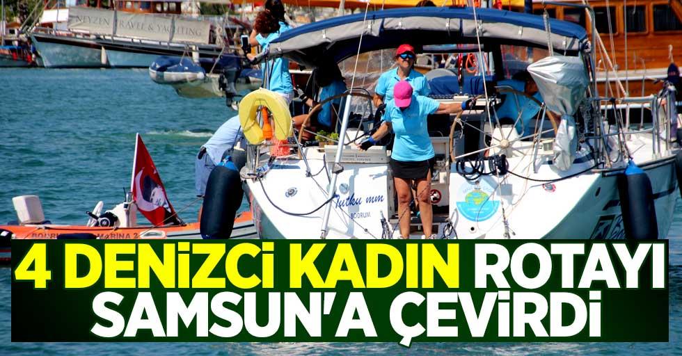 4 denizci kadın rotayı Samsun'a çevirdi