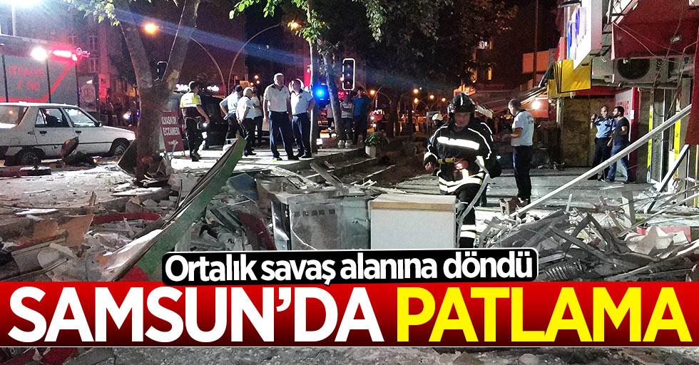 Samsun'da korkunç patlama! Ortalık savaş alanına döndü