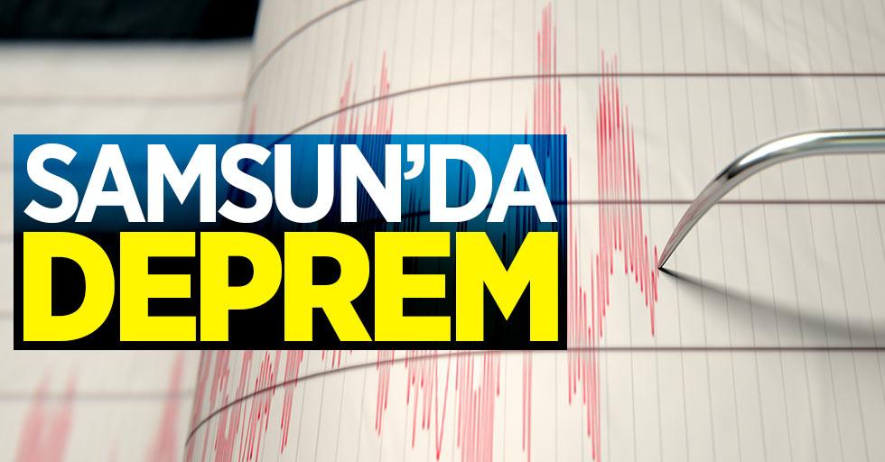 Samsun'da korkutan deprem
