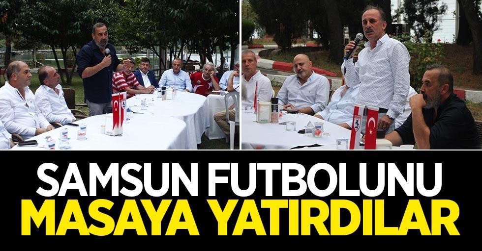 Samsun futbolunu masaya yatırdılar