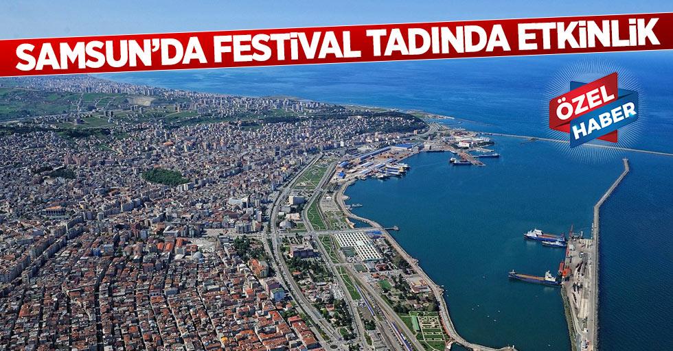 Samsun'da festival tadında etkinlik