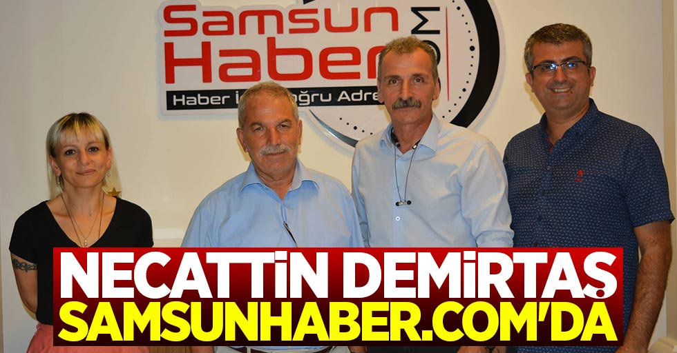Necattin Demirtaş Samsunhaber.com'da