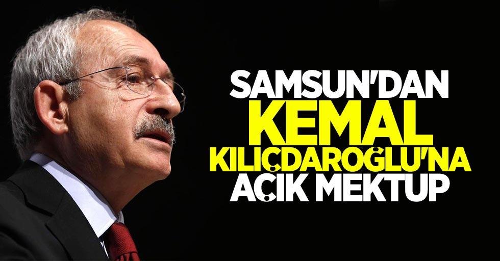 Samsun'dan Kemal Kılıçdaroğlu'na açık mektup