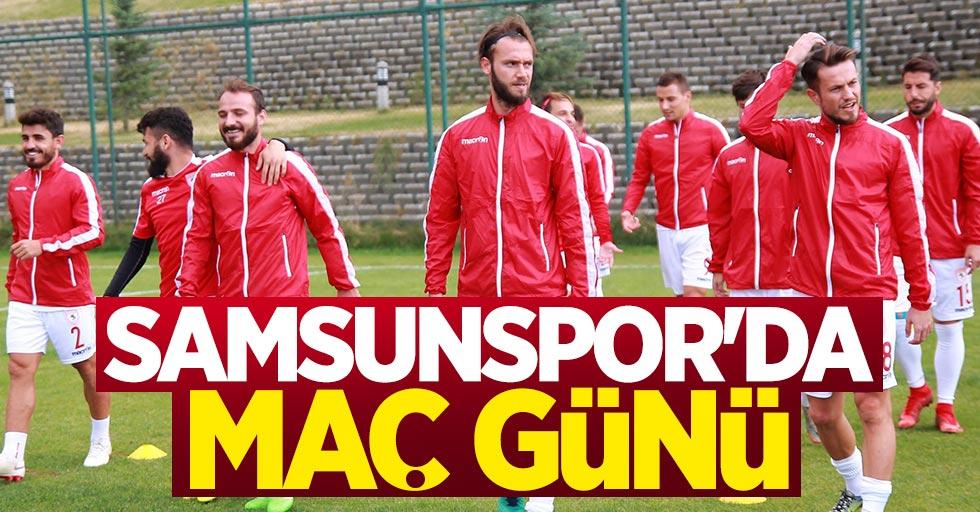 Samsunspor'da maç günü