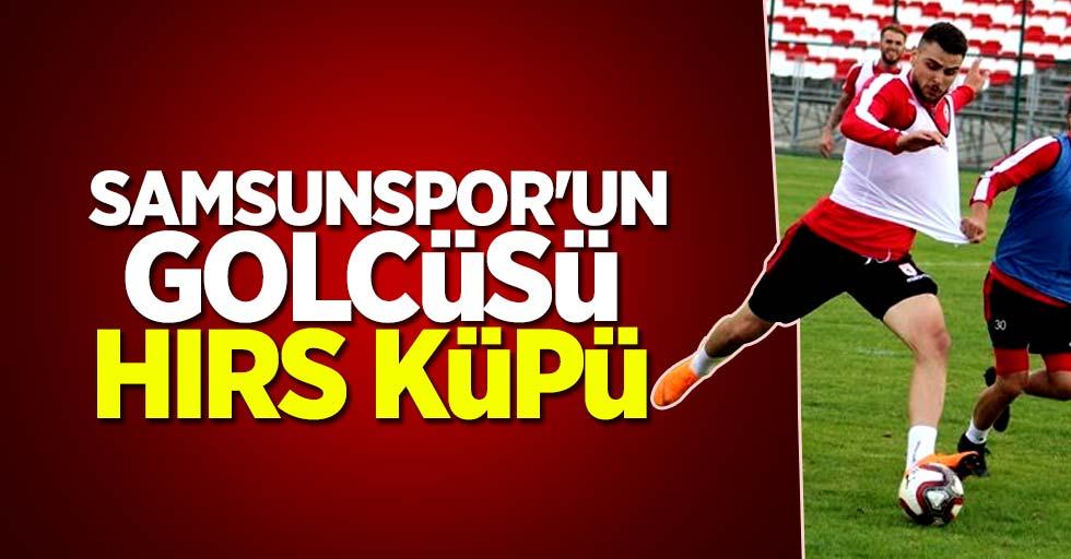 Samsunspor'un golcüsü hırs küpü