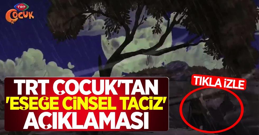 TRT Çocuk'tan 'eşeğe cinsel taciz' açıklaması