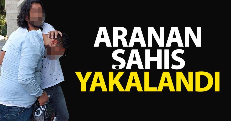 Samsun'da aranan şahıs yakalandı