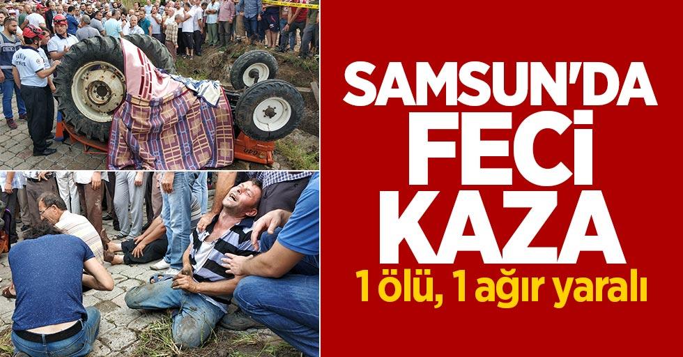 Samsun'da kaza: 1 ölü, 1 ağır yaralı