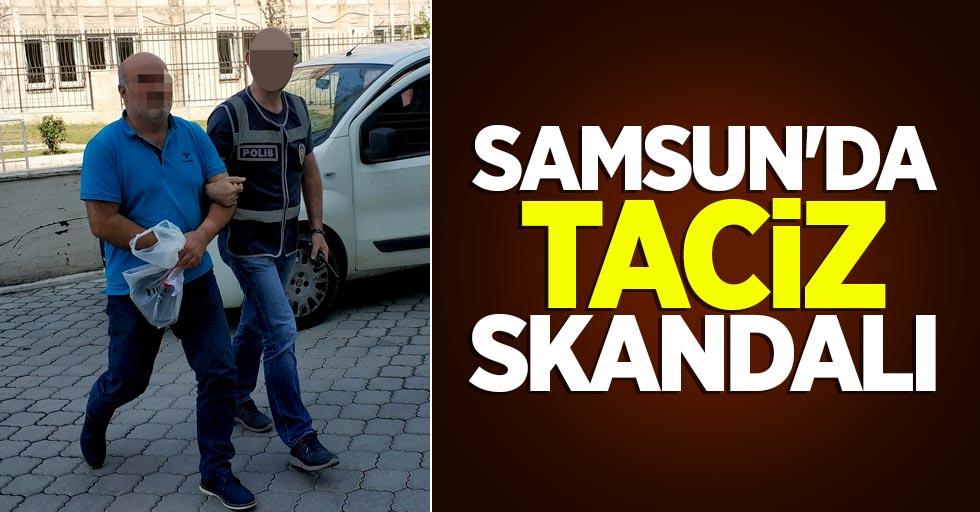Samsun'da taciz skandalı!