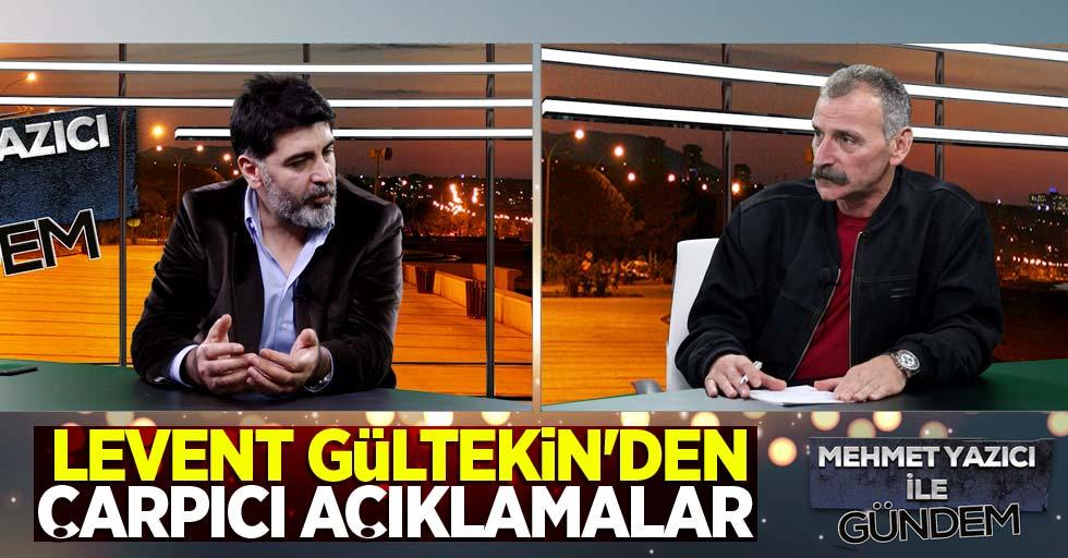 Levent Gültekin, Mehmet Yazıcı ile Gündem Özel'de