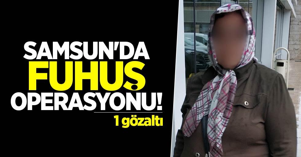 Samsun'da fuhuş operasyonu! 1 gözaltı
