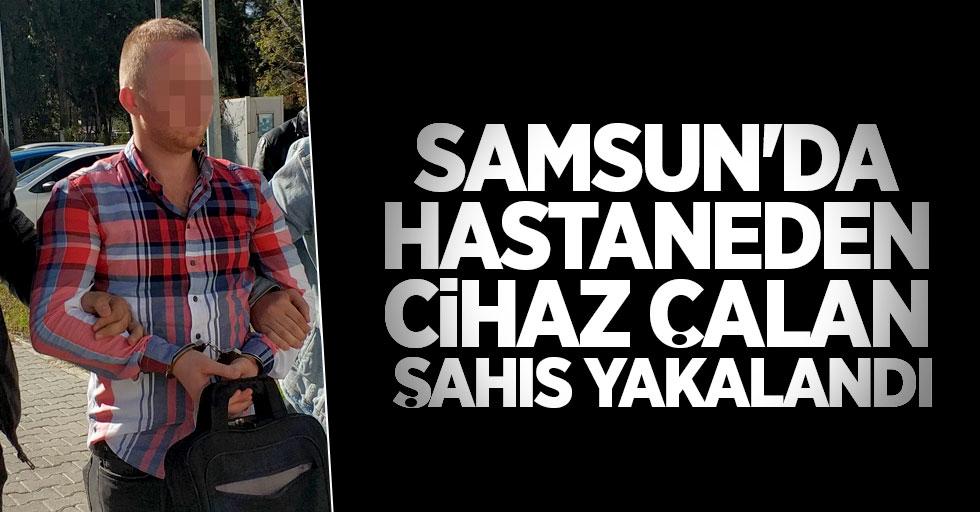 Samsun'da hastaneden cihaz çalan şahıs yakalandı