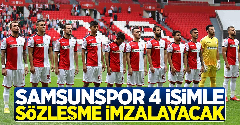 Samsunspor 4 isimle sözleşme imzalayacak