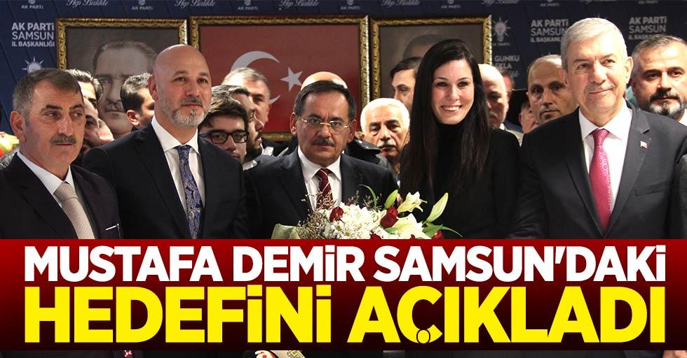 Mustafa Demir Samsun'daki hedefini açıkladı