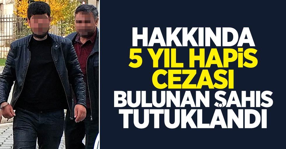 Samsun'da hakkında 5 yıl hapis cezası bulunan şahıs tutuklandı