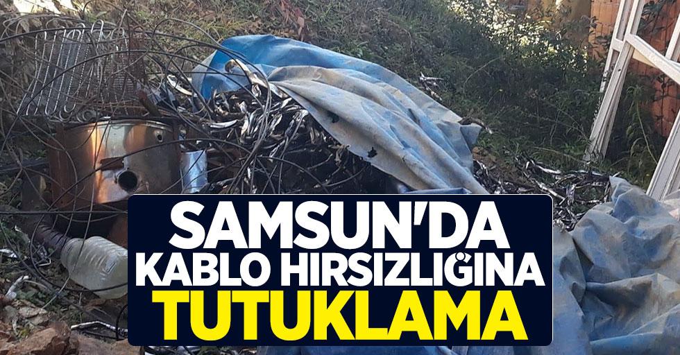 Samsun'da kablo hırsızlığına tutuklama