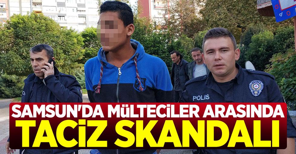 Samsun'da mülteciler arasında taciz skandalı