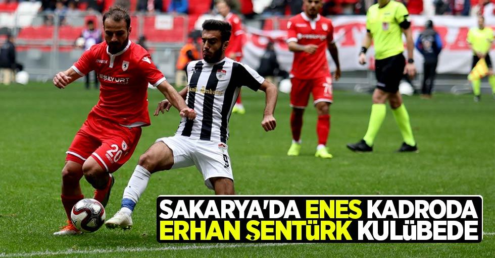 Sakarya'da Enes kadroda Erhan Şentürk kulübede