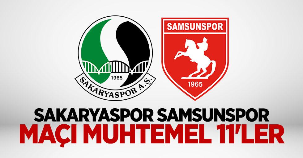 Sakaryaspor Samsunspor Maçı Muhtemel 11'ler