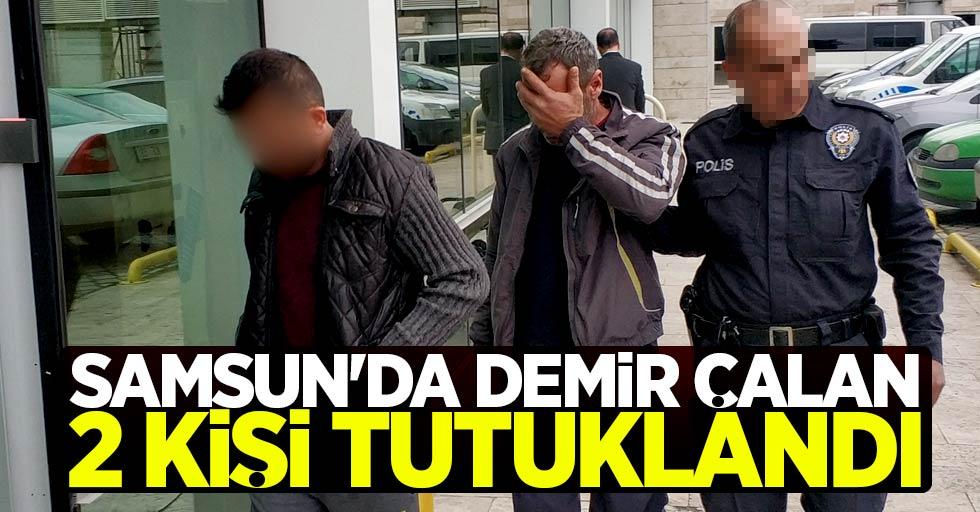 Samsun'da demir çalan 2 kişi tutuklandı