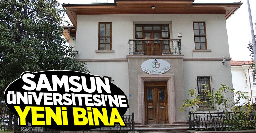 Samsun Üniversitesi'ne Yeni Bina