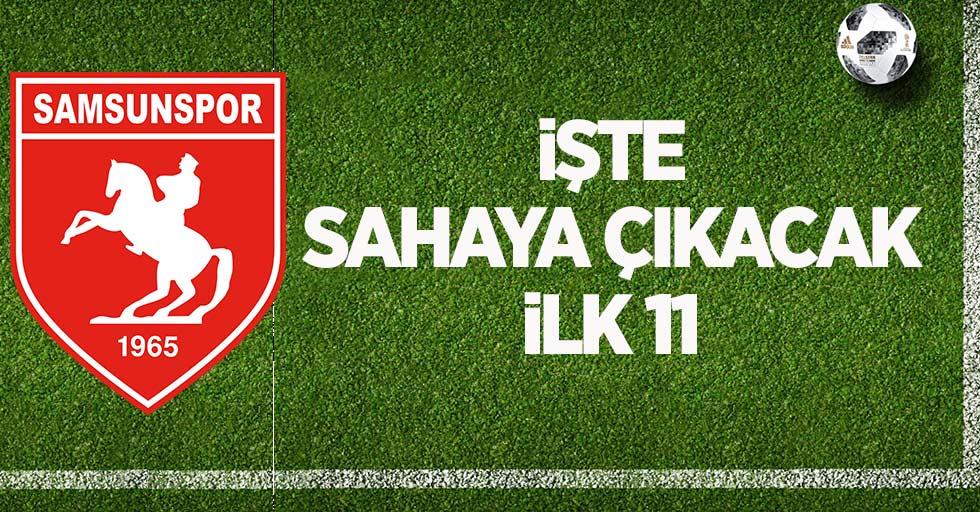 Samsunspor Manisaspor karşılaşması ilk 11