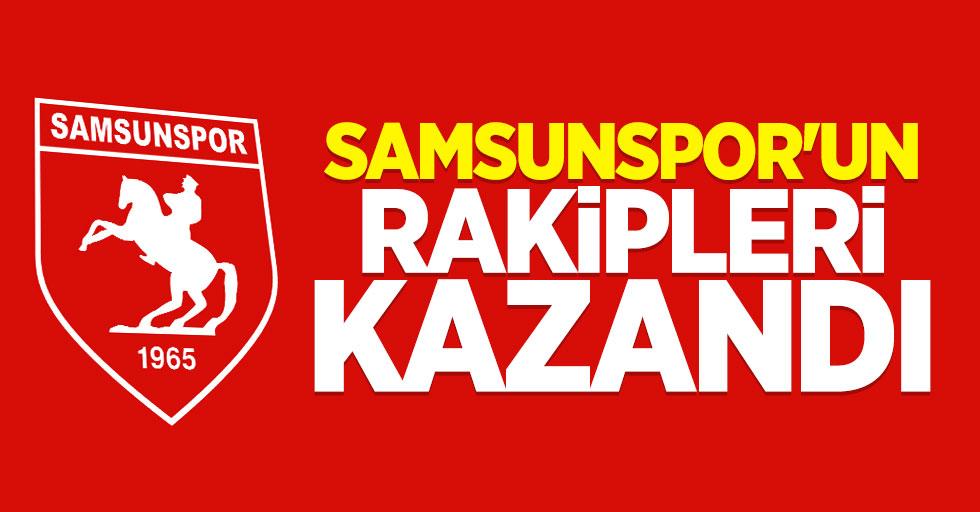 Samsunspor'un rakipleri kazandı