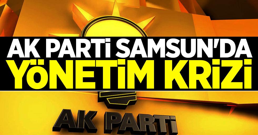 AK Parti Samsun'da yönetim krizi