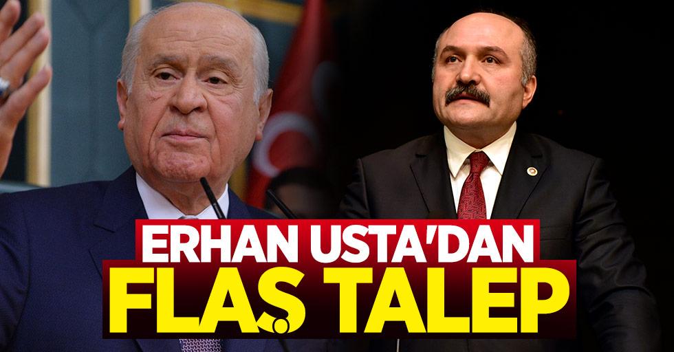 Erhan Usta'dan flaş talep